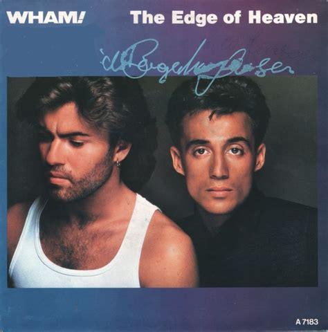 wham the edge of heaven wham the edge of heaven decenniumlijst 80 s pinterest