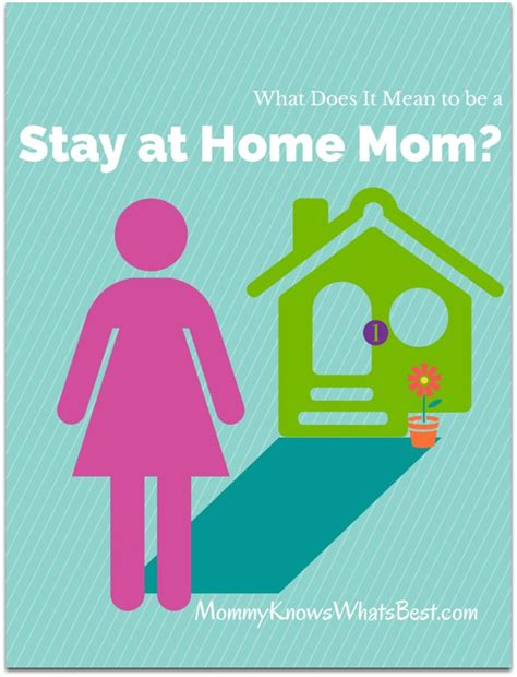 stay at home what does it mean to be a stay at home mom