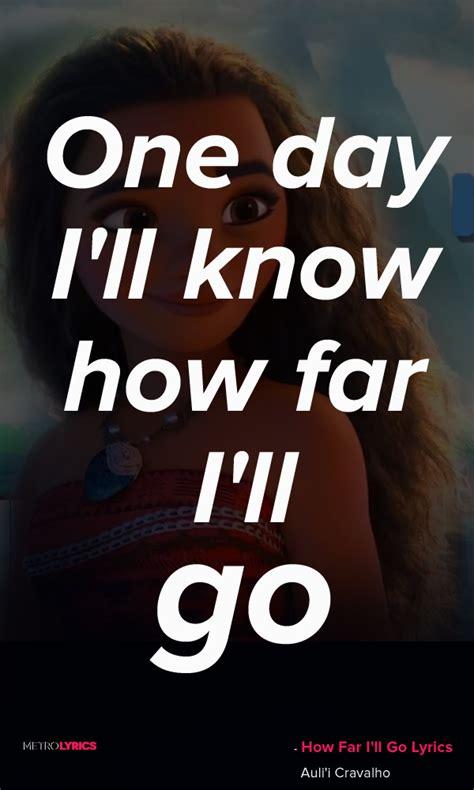 not angka how far i ll go auli i cravalho how far i ll go from quot moana quot lyrics