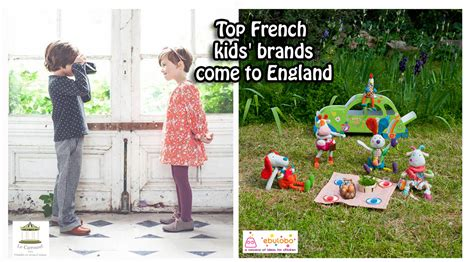 Top French Kids' Brands Come To England  Franglaise Mummy