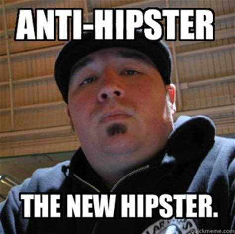 Hipster Meme - you know what i mean on the eve of arrested development s fourth season