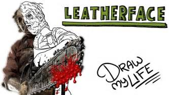 LEATHERFACE Draw My Life YouTube