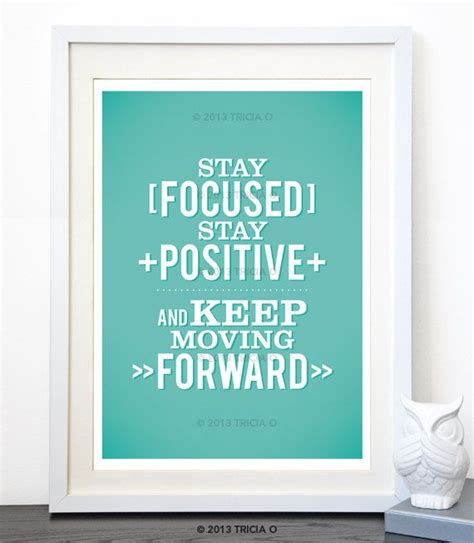 stay focused positive typographic quote  moving