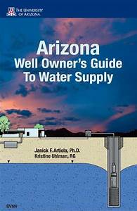 Arizona Well Owners U0026 39  Guide To Water Supply
