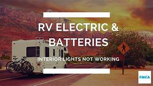Motorhome U0026 39 S 12-volt Interior Lights Stopped Working