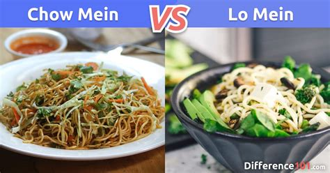 chow mein  lo mein differences pros cons   healthier difference