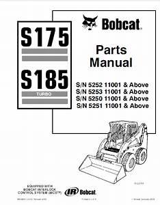 Bobcat S175  U0026 S185 Turbo Skid Steer Loader Parts Manual Pdf