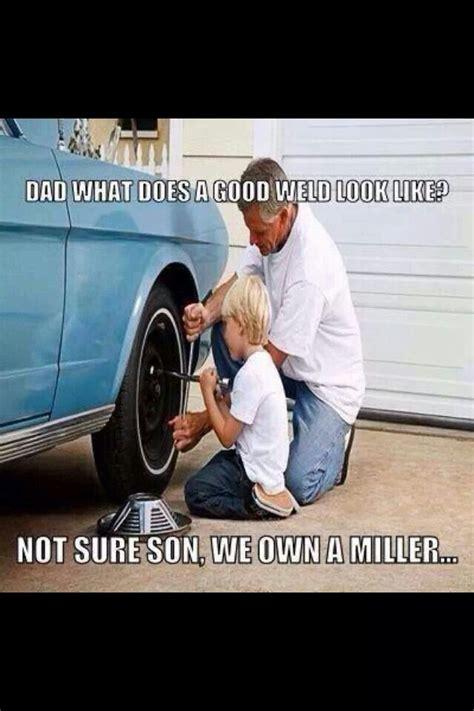 Funny Welding Memes - welding joke memes and jokes pinterest