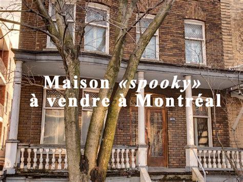 maison 171 spooky 187 224 vendre 224 montr 233 al prettykitsch