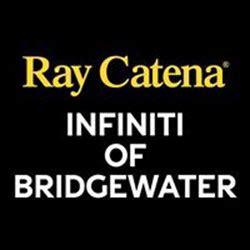 ray catena infiniti  bridgewater bridgewater nj read