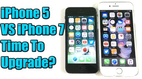 Iphone 5 Upgrade - iphone 5 vs iphone 7 time to upgrade