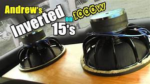 Inverted Subwoofers Flexing On 1000 Watts  Andrews 2 15