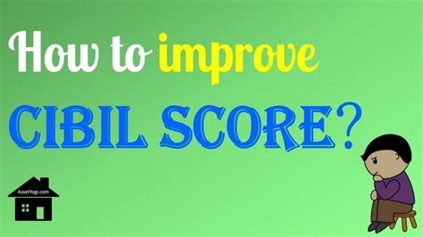 Boat Loans With 500 Credit Score by How To Improve Cibil Score 8 Tips To Increase Cibil Score