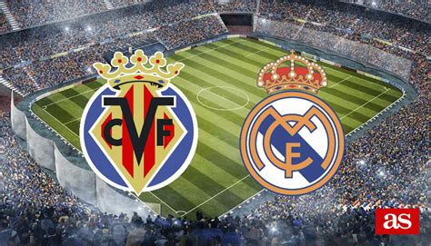 Villarreal 1-1 Real Madrid: resultado, resumen y goles