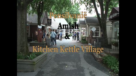 Usa Kitchen Kettle Village Amish Tour Part 5  By Vps