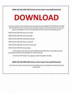 Bmw 518i 1990 Service Repair Workshop Manual