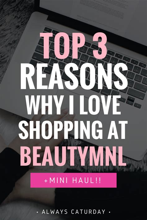 Top Three Reasons Why Dino Top 3 Reasons Why I Shopping At Beautymnl Mini Haul