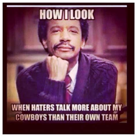 Cowboys Hater Meme - 1000 images about cowboys on pinterest dallas cowboys dallas cowboys women and cowboys