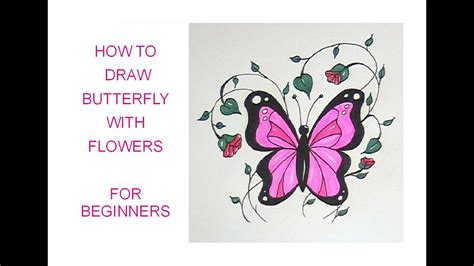 How To Draw A Butterfly (with Flowers)