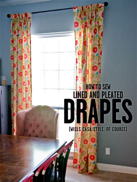 how to sew lined pleated drapes wills casawills casa