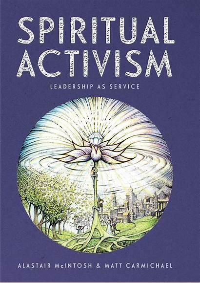 Spiritual Activism Leadership Service Trust Quaker Galgael