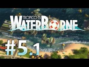 Tropico 5 Deutsch Umstellen : tropico 5 waterborne gemeinsame bem hungen 1 let 39 s play deutsch youtube ~ Bigdaddyawards.com Haus und Dekorationen