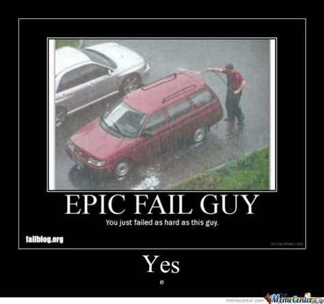 Fail Memes Epic Fail And My Meme Of This By Tooky315 Meme Center