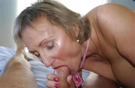 Mature Milf And Granny Blow Jobs 10 Pics Xhamster