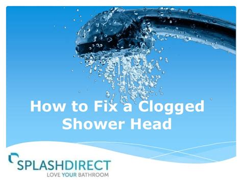 how to fix a clogged shower how to fix a clogged shower