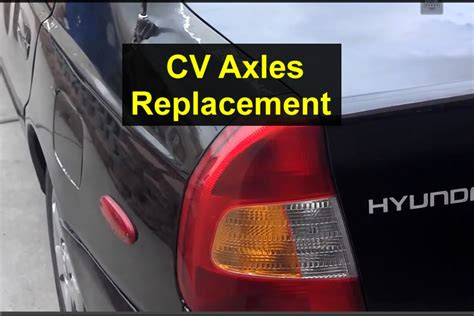 Cv Exles For Work by Cv Axle Replacement Passener And Drivers Sides Hyundai