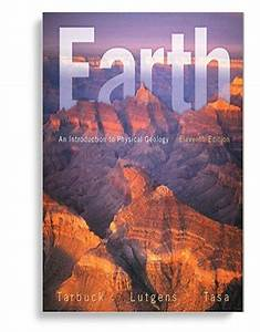 Earth  An Introduction To Physical Geology 11th Edition