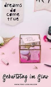 Das Perfekte Geschenk Für Die Beste Freundin : diy geschenk geburtstag im glas originell verschenken diy geschenke geschenke diy ~ Buech-reservation.com Haus und Dekorationen