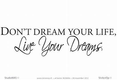 Dream Dont Teksten Muurstickers Don Inspirerende Tekst