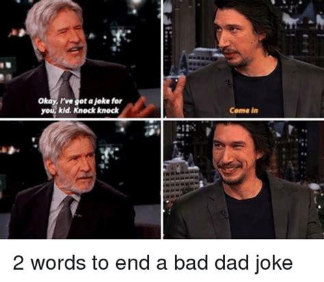 Bad Father Meme - 25 best memes about bad dad jokes bad dad jokes memes