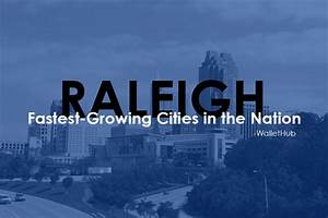 Share article Raleigh is Among the Nation's Fastest ...