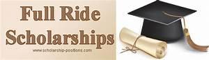 Full Ride Scholarships For Academics, 2018