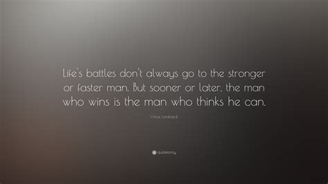 vince lombardi quote lifes battles dont