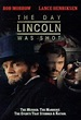 THE DAY LINCOLN WAS SHOT (1998) - Watch Movie Online ...