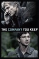 The Company You Keep (2012) - Full Movie, Watch Online 4k FREE