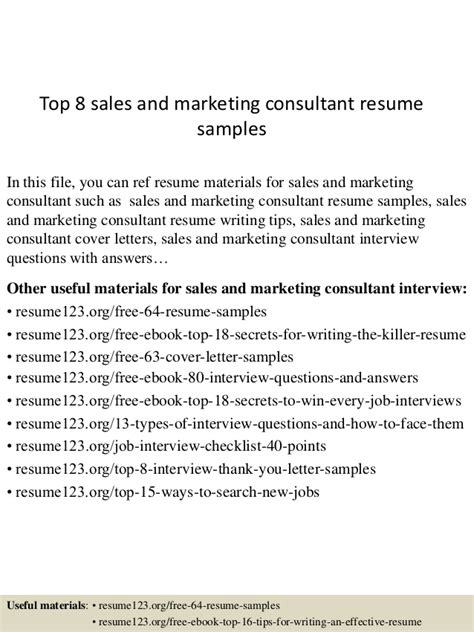 Sales Consultant Skills For Resume by Top 8 Sales And Marketing Consultant Resume Sles