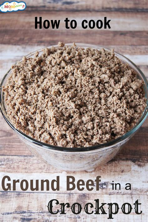 what to make with ground beef how to cook ground beef in a crockpot