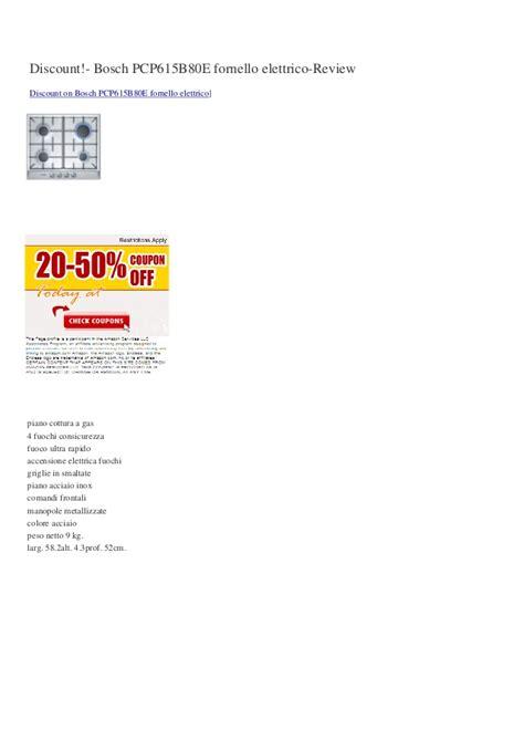 piano cottura bosch pcp615b80e discount bosch pcp615b80e fornello elettrico review