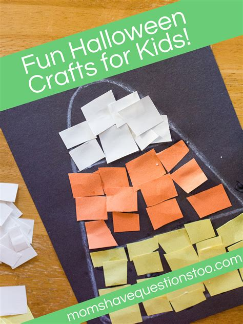 Halloween Crafts  Moms Have Questions Too