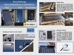 Luftkollektor Selber Bauen : bauanleitung warmluftkollektor 3 varianten incl ~ A.2002-acura-tl-radio.info Haus und Dekorationen