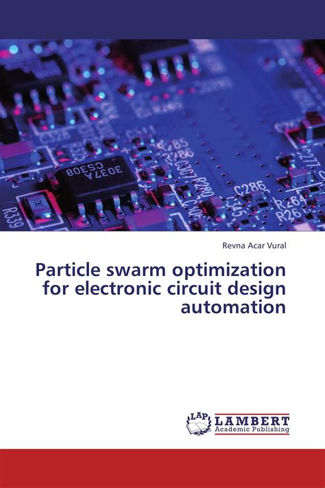 Particle Swarm Optimization For Electronic Circuit Design