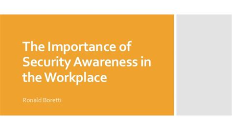 the importance of alarms the importance of security awareness in the workplace
