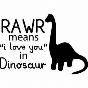"Sticker rawr means ""I love you"" in dinosaur"