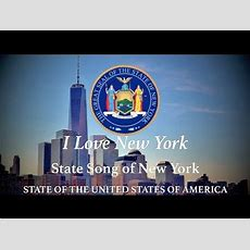 Usa State Song New York  I Love New York Youtube