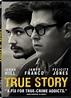True Story DVD Release Date August 4, 2015
