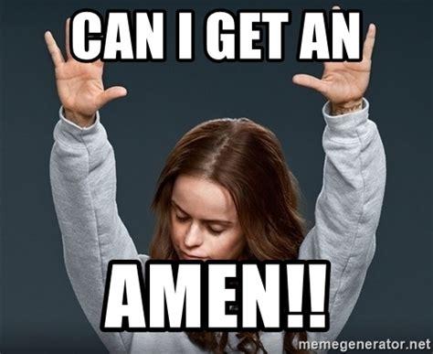 Can I Meme - can i get an amen orange is the new black meme generator